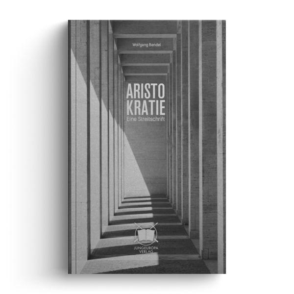 Aristokratie. Eine Streitschrift